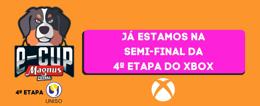 JÁ ESTAMOS NA SEMI-FINAL DA 4ª ETAPA DO XBOX